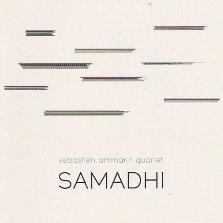 Samadhi by Sebastien Ammann Quartet