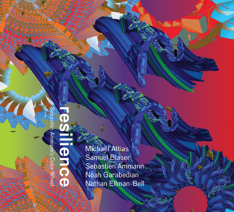 "Sebastien Ammann's Color Wheel - New CD ""resilience"""